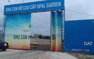 Dự án của Địa ốc Đất Xanh: Khách hàng lo ngại về tính pháp lý ở Opal Garden