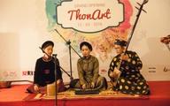 ThonArt - nơi lưu giữ văn hóa truyền thống