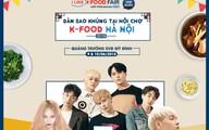 Lễ hội ẩm thực Hàn Quốc lớn nhất tại Việt Nam sẽ mở cửa miễn phí