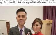 Nhà trai đòi hoãn cưới với lý do cuối năm ngày cùng tháng tận, cô dâu 'hụt' đáp trả cực 'gắt'