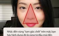 """Có một vùng gọi là """"tam giác tử thần"""" trên mặt, nếu bị mụn ở đó thì tốt nhất đừng động vào nếu không muốn bị liệt mặt, méo miệng"""