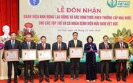 Giám đốc Bệnh viện Việt Đức nhận danh hiệu Anh hùng Lao động thời kỳ đổi mới