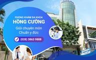Phòng khám đa khoa Hồng Cường - giỏi chuyên môn, chuẩn y đức