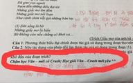 Thêm 1 câu cực chất vào đề kiểm tra, cô giáo khiến học trò đua nhau đi học Văn