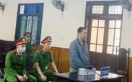 Nguyên đại úy quân đội lĩnh án 14 năm tù vì lừa tiền