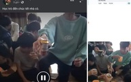 Công an vào cuộc vụ cô giáo đăng clip cổ vũ học sinh lớp 9 uống bia