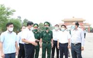Thứ trưởng Bộ Y tế Đỗ Xuân Tuyên kiểm tra phòng chống dịch COVID-19, kiểm soát biên giới tại Long An