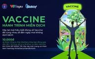 """Phát động chương trình """"Vaccine - Hành trình Miễn dịch"""""""