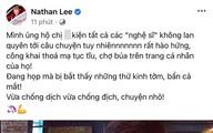 """Nathan Lee tuyên bố """"gắt"""": Ủng hộ kiện những nghệ sĩ công khai thóa mạ tục tĩu, chợ búa"""