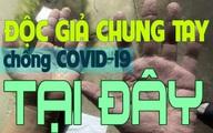 Kính mời quý độc giả quyên góp ủng hộ Bắc Giang, Bắc Ninh vượt qua đại dịch