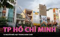 TP Hồ Chí Minh: Giải cứu 16 người mắc kẹt trong đám cháy nhà trọ