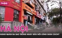 Hàng quán Hà Nội ra sao trong ngày đầu nới lỏng giãn cách?