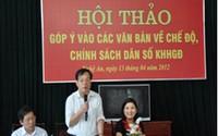 Hội thảo góp ý vào các văn bản về chế độ chính sách DS-KHHGĐ