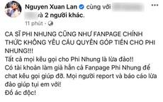 Xuân Lan bức xúc thông báo có kẻ xấu lập tài khoản kêu gọi ủng hộ Phi Nhung, khẳng định tất cả đều là lừa đảo