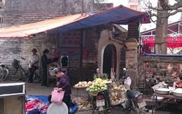 Hoài Đức, Hà Nội: Chợ tạm lấn di tích Quốc gia