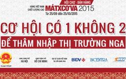 Giới thiệu hàng Việt Nam chất lượng cao tới Moscow