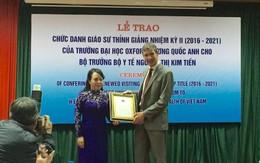 Bộ trưởng Nguyễn Thị Kim Tiến là Giáo sư thỉnh giảng Đại học Oxford nhiệm kỳ 2016-2021