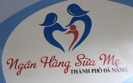 Ngân hàng sữa mẹ đầu tiên của Việt Nam tại Đà Nẵng