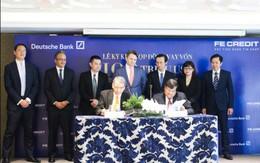 Deutsche Bank cung cấp khoản vay trị giá 100 triệu USD cho Fe Credit
