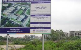 Thu hồi đất tại Dự án Trường chất lượng cao Mùa Xuân ở Long Biên: Vì sao các cơ quan công quyền mãi quanh co?
