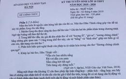 Nhận định đề thi Ngữ văn vào lớp 10 tại Hà Nội: Có yếu tố bất ngờ!