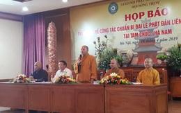 Đại lễ Phật đản Liên hợp Quốc  Vesak 2019 tổ chức tại Hà Nam có nhiều điểm mới