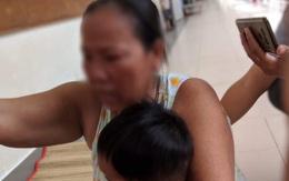 Tạm giữ người mẹ bạo hành con gái 3 tuổi rưỡi chấn thương sọ não