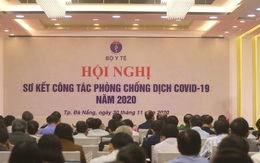 Bộ Y tế tổ chức Hội nghị sơ kết công tác phòng, chống COVID-19 năm 2020