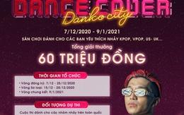 Dance Cover Danko City – Kết nối đam mê nhảy qua cuộc thi siêu hot cuối năm 2020