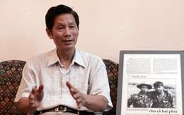 """Phóng viên ảnh chiến trường Chu Chí Thành: """"Với báo chí, sự thật quan trọng nhất"""""""