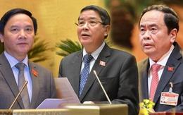 3 nhân sự nào được trình để bầu Phó Chủ tịch Quốc hội?