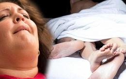 4 hội chứng tình dục kỳ lạ khiến y học bó tay: Lên đỉnh 500 lần; quan hệ khi ngủ