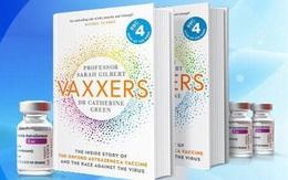 Cuốn sách về hành trình phát triển vaccine AstraZeneca sắp ra mắt