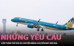 Yêu cầu bắt buộc khi di chuyển bằng chuyến bay nội địa