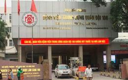 Bệnh viện 108 thêm 2 nữ nhân viên dương tính SARS-CoV-2