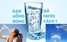 """5 thời điểm """"vàng"""" nên uống nước để giải độc cơ thể"""