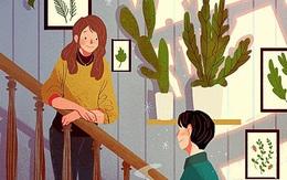 Chồng khó chịu trước sự thay đổi kì lạ của vợ: Phụ nữ đơn giản lắm, bạn cho họ cái gì thì sẽ nhận lại được cái ấy!
