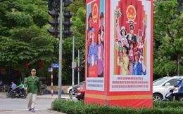 Đường phố Hà Nội rực rỡ pano, áp phích cổ động ngày bầu cử