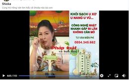 """Hàng loạt nghệ sĩ Việt """"mắc u xơ, u nang"""" khi quảng cáo cho viên sủi Shioka?"""