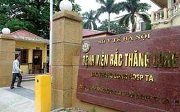 Hà Nội: Một bác sĩ tại Bệnh viện Bắc Thăng Long dương tính SARS-CoV-2