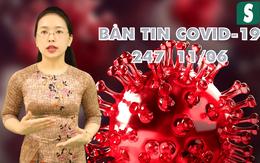 BẢN TIN COVID-19 247 ngày 11/6: Xúc động hình ảnh đáng yêu của sinh viên nữ 2 lần vào tâm dịch