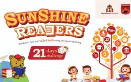 Sunshine Maple Bear xây dựng văn hóa đọc cho trẻ nhỏ với 21 ngày thử thách cùng Sunshine Readers