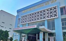 Bệnh viện quận Gò Vấp phong toả tạm thời khu vực phòng khám do F3 thành F0 từng tới khám