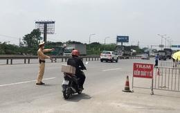 Hà Nội triển khai đồng loạt 22 chốt kiểm soát tại cửa ngõ thành phố