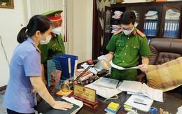 Vì sao nguyên Quyền Cục trưởng Cục Quản lý thị trường tỉnh Hải Dương bị bắt?