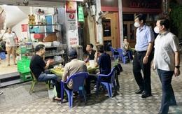 Hà Nội kiểm tra đột xuất các cơ sở ăn uống trong đêm việc chấp hành quy định phòng dịch COVID-19