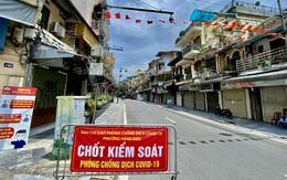 Hà Nội tăng thời gian giãn cách xã hội toàn thành phố, kiểm soát chặt giấy đi đường