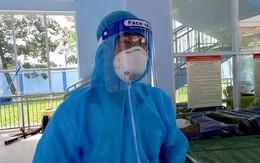 Xúc động bác sĩ quân đội nghỉ hưu xung phong chăm sóc bệnh nhân nhiễm COVID-19