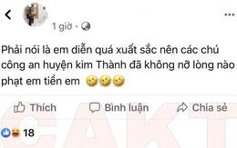 """Khoe thành tích """"diễn quá xuất sắc"""" trên Facebook, nam thanh niên Hải Dương bị đề nghị xử phạt"""