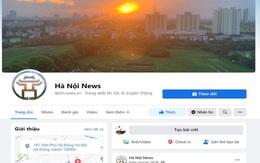 Hà Nội xem xét xử lý hàng loạt các trang, nhóm cố tình giả mạo thông tin của chính quyền Thành phố